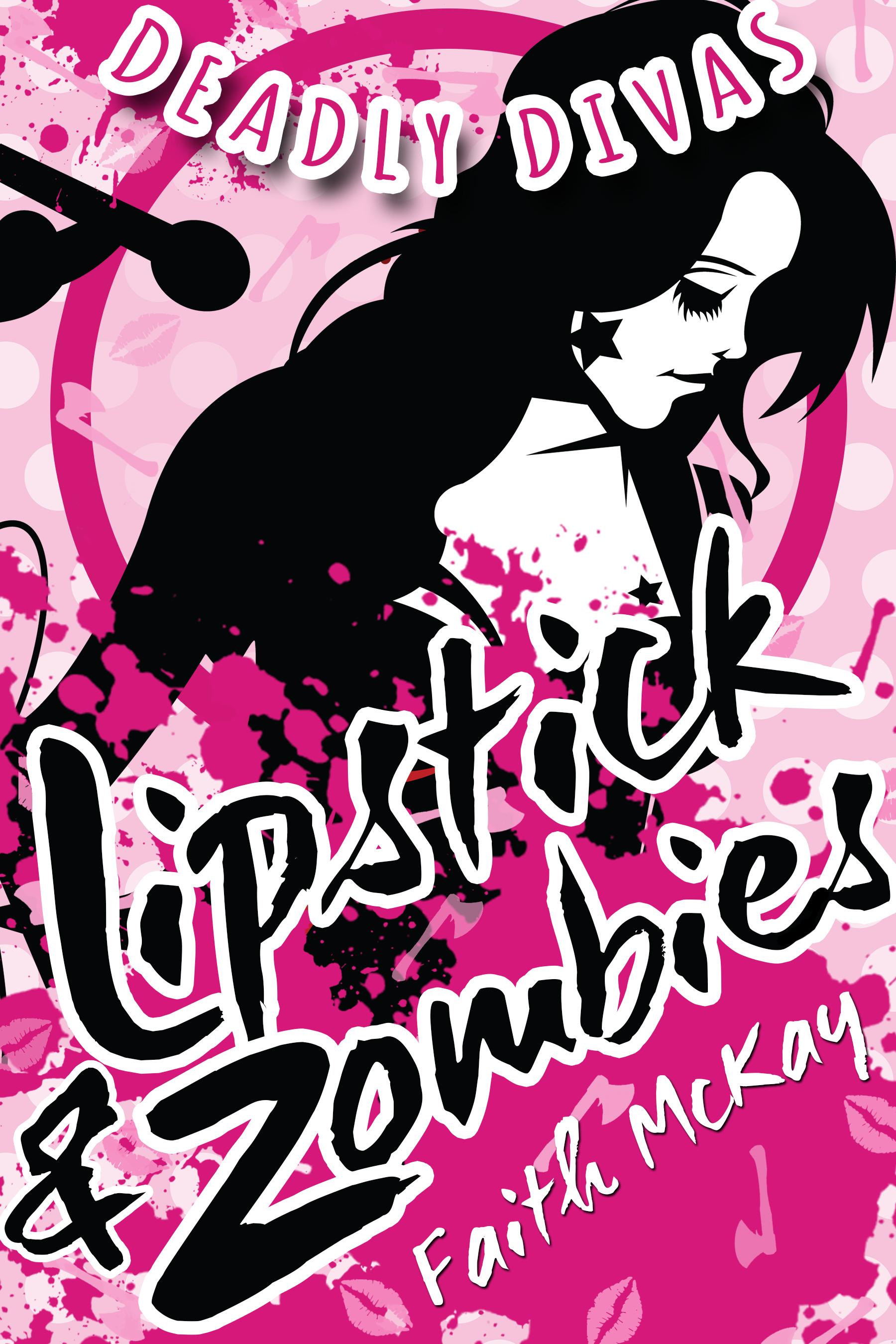 Lipstick & Zombies (Deadly Divas, #1)